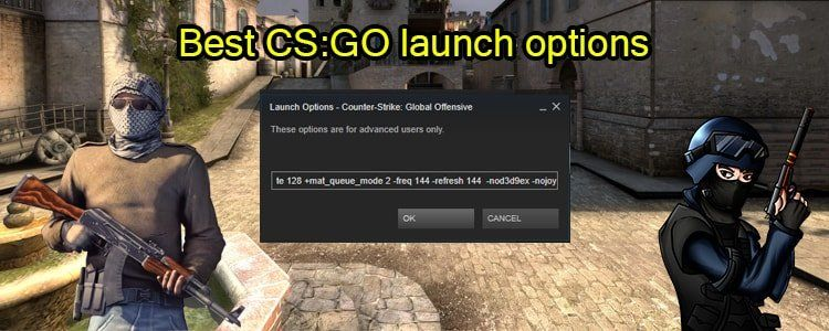 Best CSGO launch options